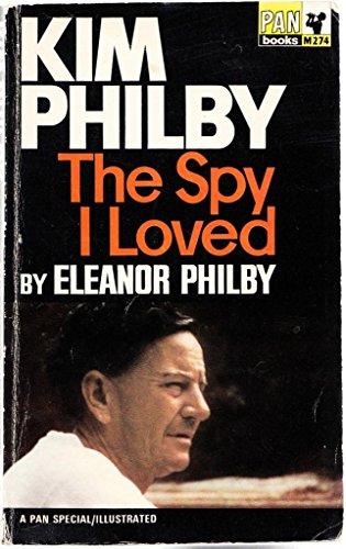 9780330202749: Kim Philby: The Spy I Loved