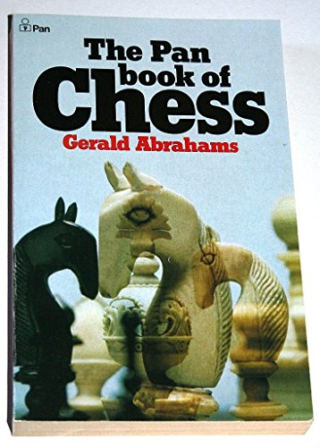 9780330230735: The Pan Book of Chess