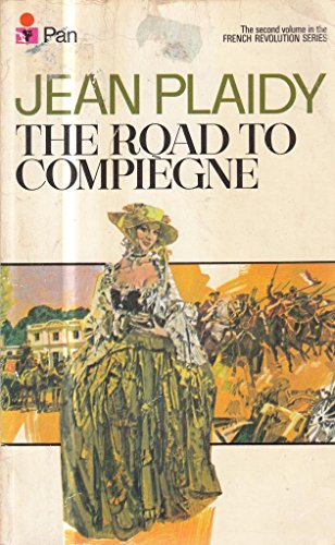 9780330231718: The Road to Compiegne (French Revolution Series Volume 2)