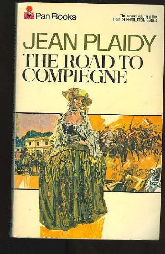 9780330231718: The Road to Compiegne (French Revolution)