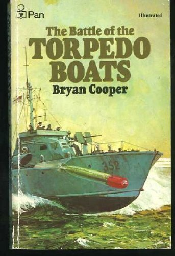 9780330232432: The battle of the torpedo boats