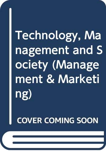 9780330232487: TECHNOLOGY, MANAGEMENT AND SOCIETY (MANAGEMENT MARKETING S.)