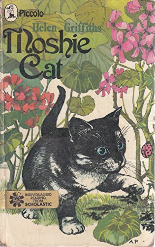 Moshie Cat (Piccolo Books) (0330232630) by HELEN GRIFFITHS