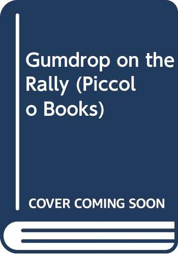 Gumdrop on the Rally (Piccolo Books) (9780330232852) by Val Biro