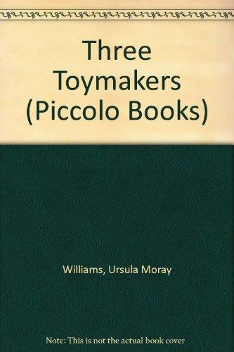 9780330233118: The Three Toymakers (Piccolo Books)