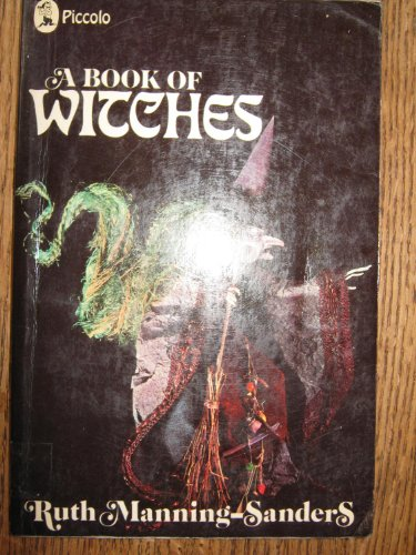 A Book of Witches (Piccolo Books): Manning-Sanders, Ruth