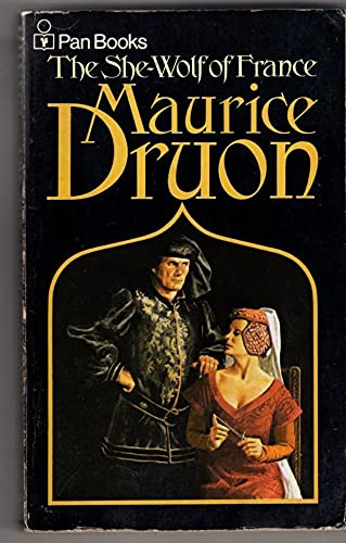 She-wolf of France: Druon, Maurice; Hare, H.
