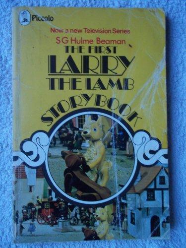 Larry the Lamb Story Book: No. 1: Beaman, S.G.Hulme