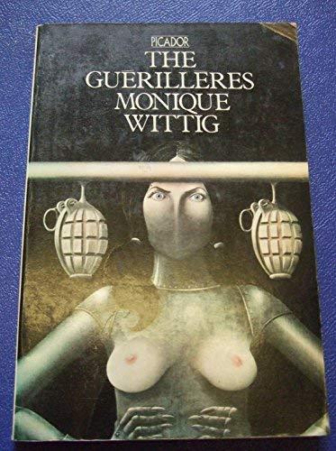 9780330233507: The Guerilleres