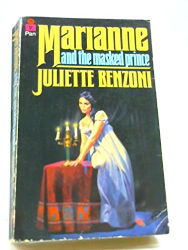 Marianne and the Masked Prince: Benzoni, Juliette