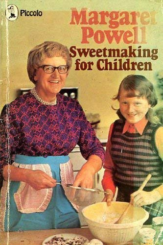 Sweetmaking for Children (Piccolo Books) (9780330234115) by Margaret Powell Karen Heywood