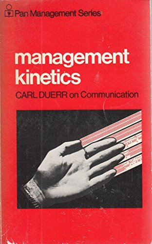 9780330234337: Management Kinetics (Management & Marketing)