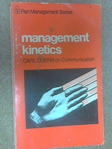 9780330234337: Management Kinetics (Management & Marketing)
