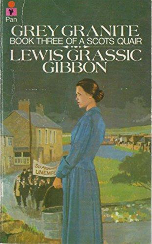 9780330234634: Grey Granite (Book Three of a Scots Quair)