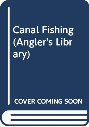 9780330235112: Canal Fishing (Angler's Library)