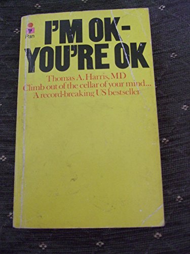 9780330235433: I'm OK, You're OK