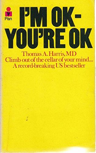 9780330235433: I'm OK, You're OK
