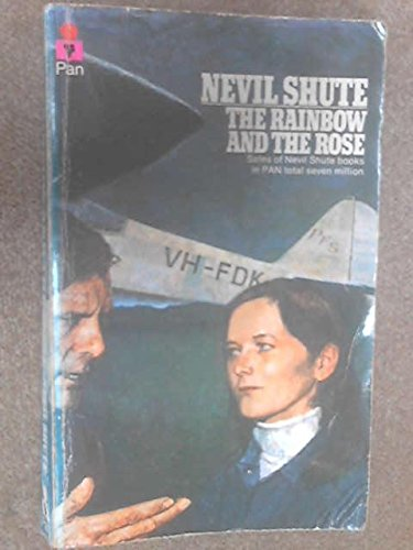 The Rainbow and the Rose: Shute Norway, Nevil