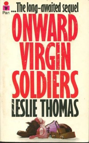 Onward Virgin Soldiers (0330236202) by Leslie Thomas