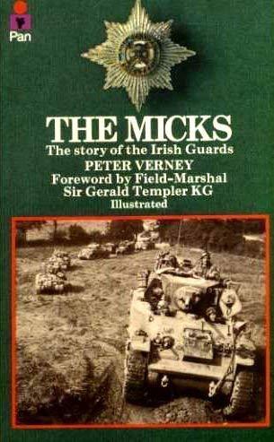 9780330236324: The Micks: Story of the Irish Guards