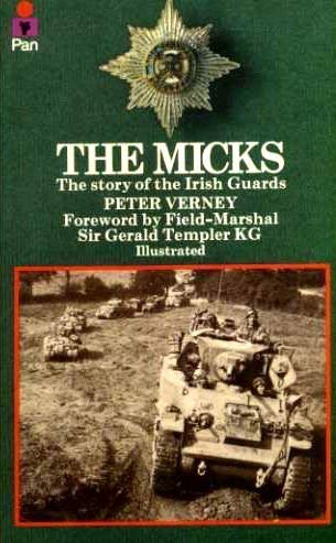9780330236324: The Micks : the story of the Irish Guards