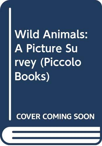 Wild animals, a Picture Survey