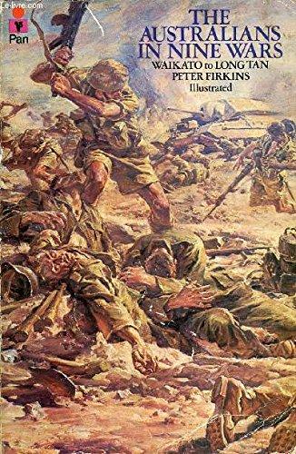 9780330237192: The Australians in Nine Wars