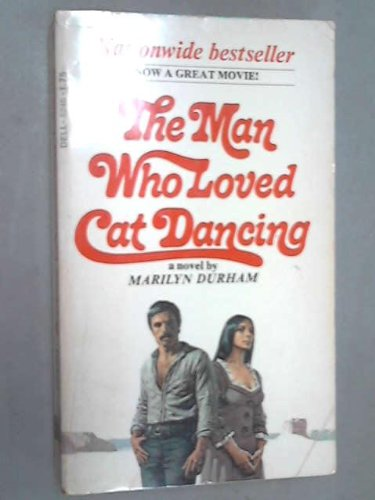 The man who loved Cat Dancing: Marilyn Durham