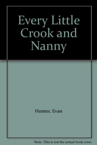 9780330238496: Every Little Crook and Nanny
