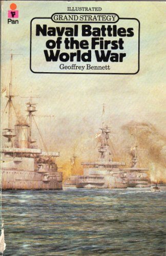 9780330238625: Naval Battles of the First World War (Grand Strategy)