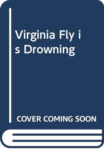 9780330238908: Virginia Fly Is Drowning