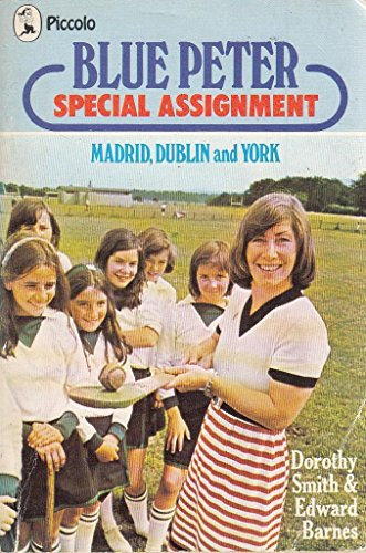 """9780330239073: """"Blue Peter"""" Special Assignments: Madrid, Dublin and York (Piccolo Books)"""
