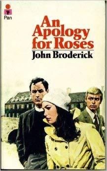 Apology for Roses: Broderick, John
