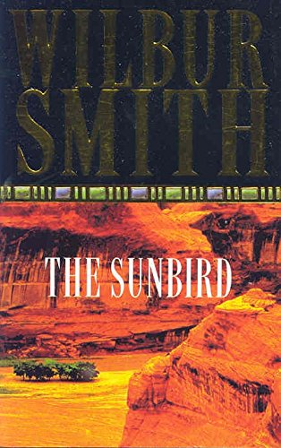 The Sunbird: Wilbur Smith