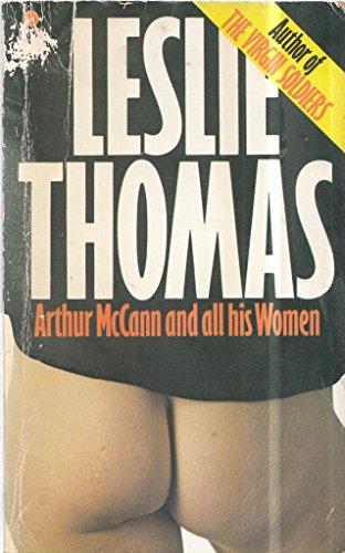 9780330240925: Arthur McCann and All His Women