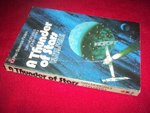 9780330240987: A Thunder Of Stars (Venturer Twelve, Book 1)