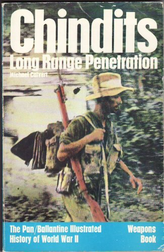 9780330241038: Chindits: Long Range Penetration- Weapons Book (History of World War II)
