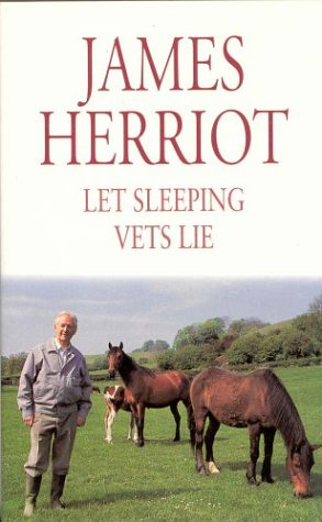 LET SLEEPING VETS LIE: Herriot, James