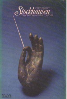 Stockhausen : conversations with the composer /: Karlheinz Stockhausen; Jonathan