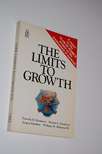 9780330241694: The Limits to Growth: A Report for the Club of Rome's Project on the Predicament of Mankind