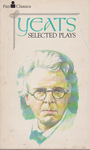 9780330242004: W.B.YEATS:SELECTED POETRY.Edited with intro & notes by A.Norman Jeffares