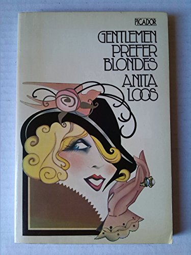 Gentlemen Prefer Blondes The Illuminating Diary of: Loos, Anita; Illustrated