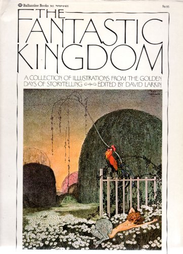 9780330242219: Fantastic Kingdom: A collection of illustrations from the golden days of storytelling