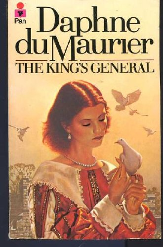 The King's General: Du Maurier, Daphne