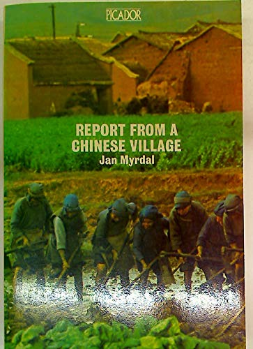 9780330242578: Report from a Chinese Village (Picador Books)