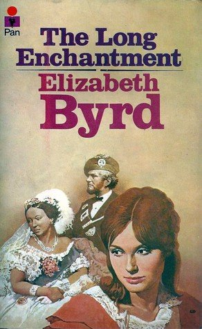 The Long Enchantment (0330242733) by Byrd, Elizabeth