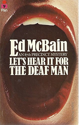 Let's Hear it for the Deaf Man: McBain, Ed