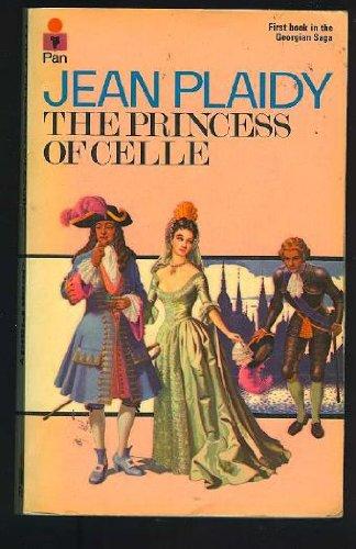 9780330243087: The Princess of Celle (Georgian Saga 1)