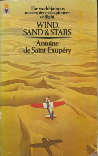 Wind, Sand and Stars: Saint-Exupery, Antoine de