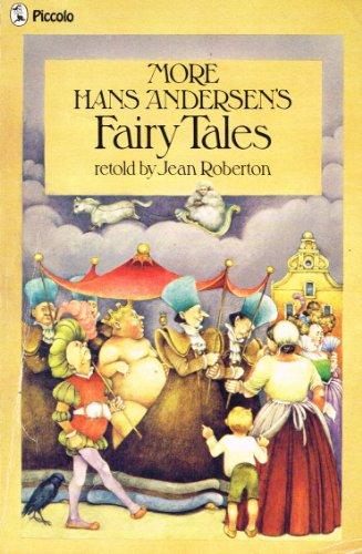 More Fairy Tales (Piccolo Books): Andersen, Hans Christian; Roberton, E. Jean